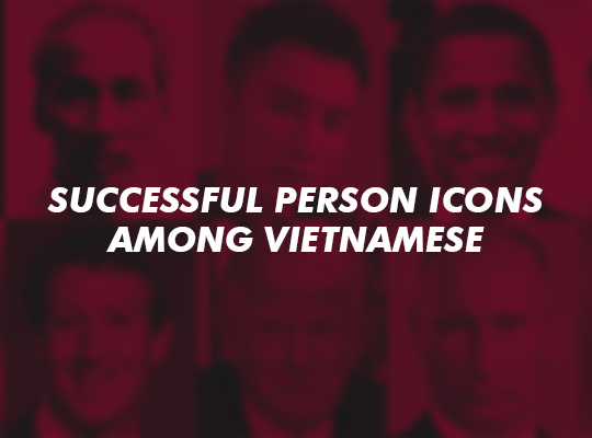 Successful Person Icons Among Vietnamese